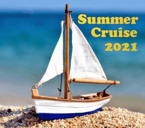 Summer Cruise 2021